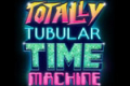 Totally Tubular Time Machine Tickets - Off-Broadway