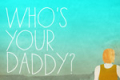 Who's Your Daddy Tickets - Off-Broadway
