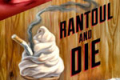 Rantoul and Die Tickets - Off-Broadway