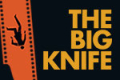 The Big Knife Tickets - New York City