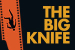 The Big Knife Show Discount