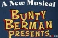 Bunty Berman Presents... Tickets - New York City