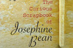 The Curious Scrapbook of Josephine Bean