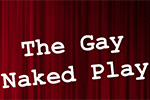 The Gay Naked Play