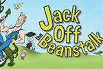Jack off the Beanstalk