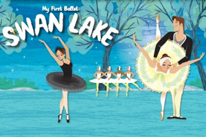My First Ballet - Swan Lake