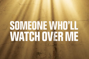 Someone Who'll Watch Over Me