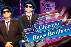 The Chicago Blues Brothers - The Boys Are Back in Town!