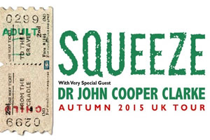 Squeeze - with Dr John Cooper Clarke
