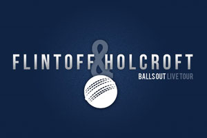 Flintoff & Holcroft - Balls Out 2015
