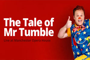 The Tale of Mr Tumble