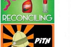 Double Bill: Show 1 - Reconciling Show 2- PiTH