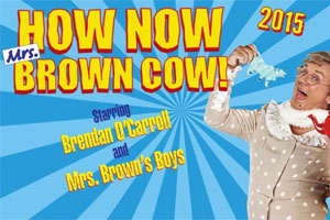 Mrs Brown's Boys: How Now Mrs Brown Cow