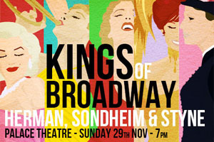 Kings of Broadway: Herman, Sondheim & Styne
