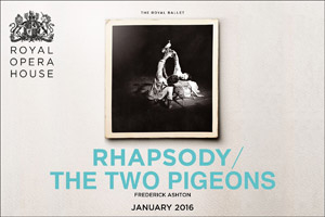 The Royal Ballet - Rhapsody/The Two Pigeons