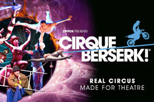 Zippos Circus - Cirque Berserk! - Real Circus made for the theatre