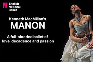 English National Ballet - Manon