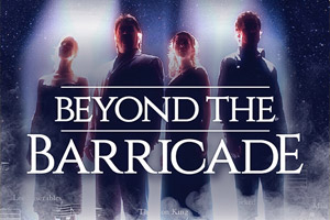 Beyond the Barricade