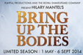 Bring Up the Bodies Tickets - London