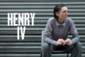 Henry IV Tickets - London