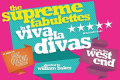 The Supreme Fabulettes: Viva La Divas Tickets - Off-West End