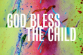 God Bless the Child Tickets - Off-West End