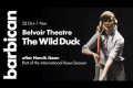 The Wild Duck Tickets - Off-West End