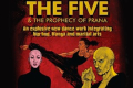 The Five & the Prophecy of Prana Tickets - Off-West End