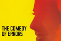 The Comedy of Errors Tickets - Off-West End