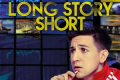 Long Story Short Tickets - Off-West End