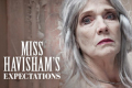 Miss Havisham's Expectations Tickets - London