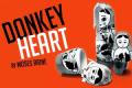 Donkey Heart Tickets - London