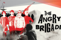 The Angry Brigade Tickets - London