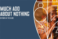 Much Ado About Nothing Tickets - London