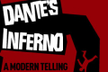 Dante's Inferno - A Modern Telling Tickets - London