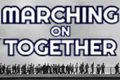 Marching On Together Tickets - London