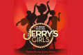 Jerry's Girls Tickets - London