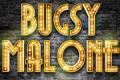 Bugsy Malone Tickets - London