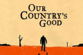 Our Country's Good Tickets - London