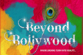 Beyond Bollywood Tickets - London