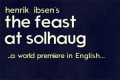 The Feast at Solhaug Tickets - Off-West End