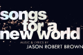 Songs for a New World Tickets - Off-West End