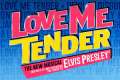 Love Me Tender Tickets - Edinburgh