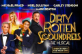 Dirty Rotten Scoundrels Tickets - Cardiff