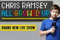 Chris Ramsey - All Growed Up Tickets - Newcastle upon Tyne