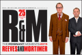 25 Years of Reeves & Mortimer: the Poignant Moments Tickets - Ipswich