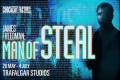 James Freedman: Man of Steal Tickets - London