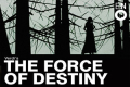 The Force of Destiny Tickets - London