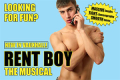 Rent Boy the Musical Tickets - Off-West End