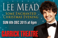 Lee Mead - Some Enchanted Christmas Evening Tickets - London